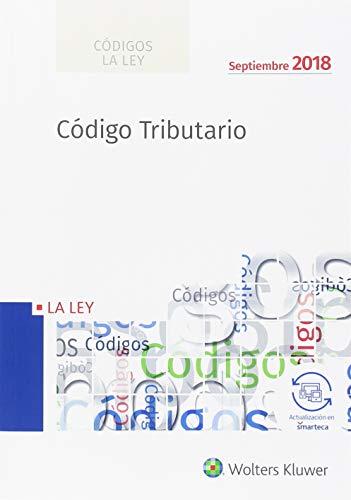 Código Tributario - (edición 2018) (Códigos LA LEY) por Aa.Vv.