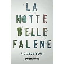 La notte delle Falene (Italian Edition) by Riccardo Bruni (2015-12-01)