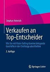 Verkaufen an Top-Entscheider: Wie Sie mit Vision Selling Gewinn bringende Geschäfte in der Chefetage abschließen