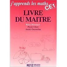 J'apprends les maths CE1. Livre du maître