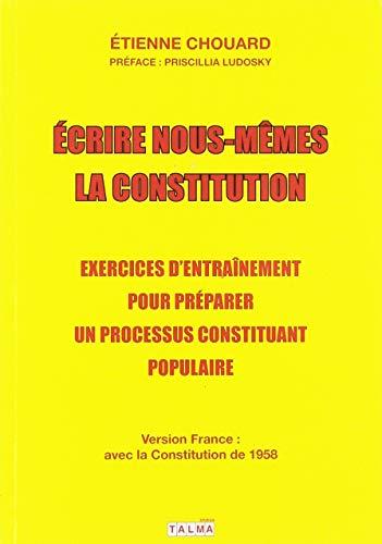 Écrire nous-mêmes la Constitution (version France)