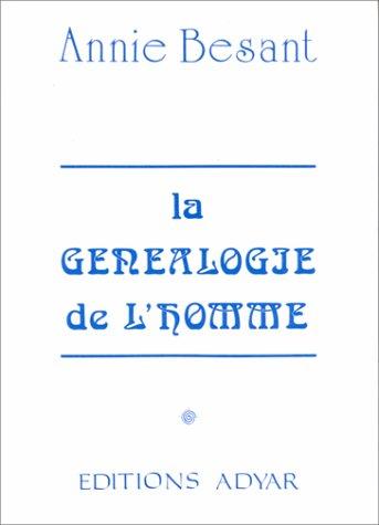 Généalogie de l'homme par Annie Besant
