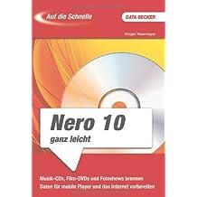 Auf die Schnelle: Nero 10 ganz leicht