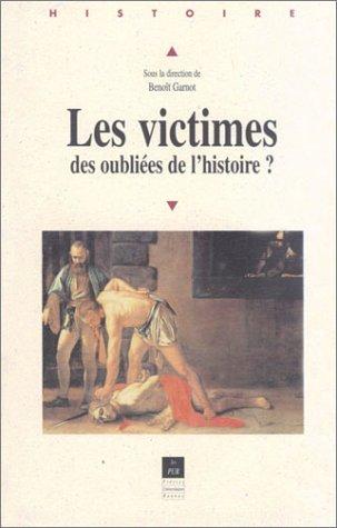 les-victimes-des-oubliees-de-lhistoire-