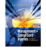 [(Management of Spinal Cord Injuries: A Guide for Physiotherapists)] [Author: Lisa Harvey] published on (January, 2008)