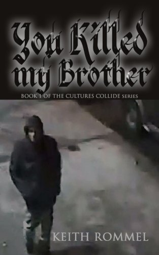 You Killed My Brother: Volume 1 (Cultures Collide)