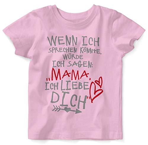 Mikalino Baby/Kinder T-Shirt mit Spruch für Jungen Mädchen Unisex Kurzarm Wenn ich sprechen könnte würde ich Sagen: Mama ich Liebe Dich | handbedruckt, Farbe:rosa, Grösse:80/86 (Ich Liebe Meine Mami-shirt Für Jungen)