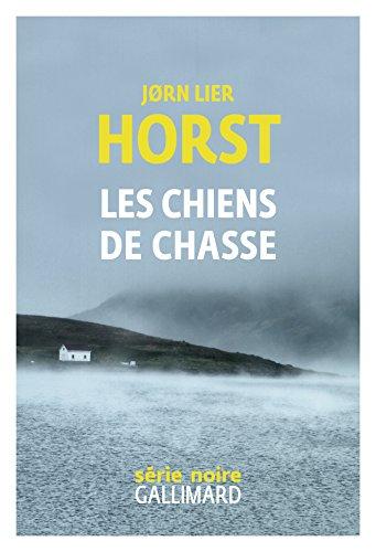 Les chiens de chasse par Jørn Lier Horst