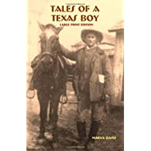 Tales of a Texas Boy - Large Print by Marva Dasef (2007-07-14)