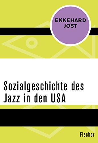 Sozialgeschichte des Jazz in den USA