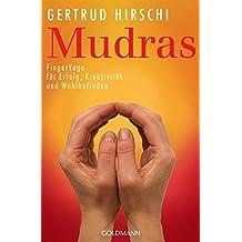 Mudras - Erfolg, Kreativität, Wohlbefinden.