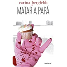 Matar a papá (Biblioteca Formentor)