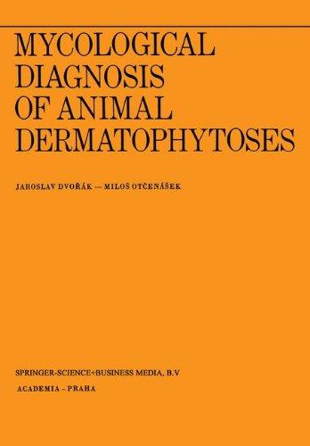Mycological Diagnosis of Animal Dermatophytoses (Transactions of the Prague Conferences on Information Theory) por J. Dvorak