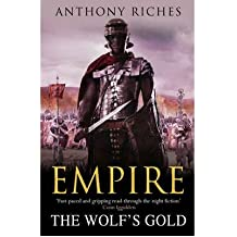 [(The Wolf's Gold)] [ By (author) Anthony Riches ] [October, 2012]