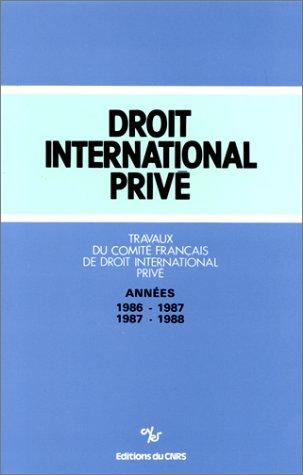Travaux du Comité français de droit international privé, 1986-1987-1988