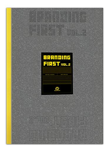 Branding First: Volume 2 (Design)