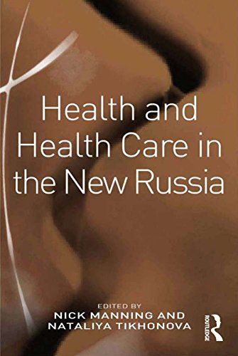 Health and Health Care in the New Russia (English Edition)