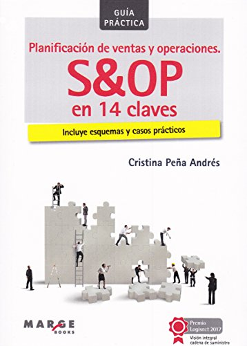 Planificación de ventas y operaciones : S&OP en 14 claves por Cristina Peña Andrés