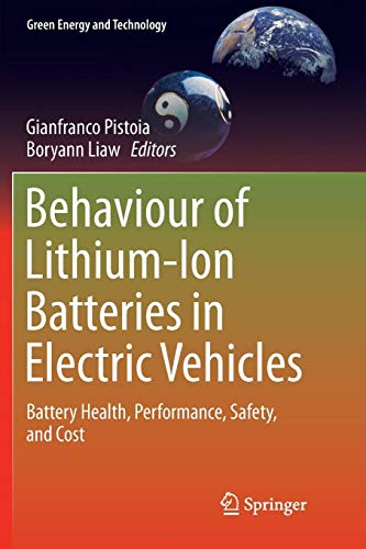 Behaviour of Lithium-Ion Batteries in Electric Vehicles: Battery Health, Performance, Safety, and Cost
