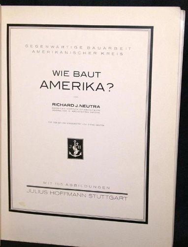 Wie baut Amerika?