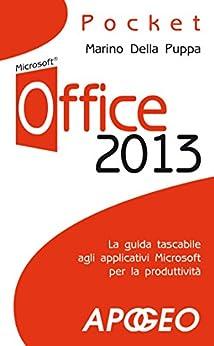 Office 2013 (Pocket) di [Puppa, Marino Della]