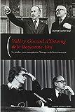 Valéry Giscard d'Estaing & le Royaume-Uni : Le couple franco-britannique sur la scène internationale de 1974 à 1981