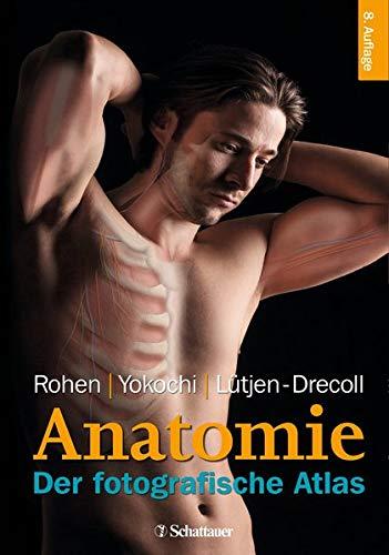 Anatomie: Der fotografische Atlas der systematischen und topografischen Anatomie des Menschen