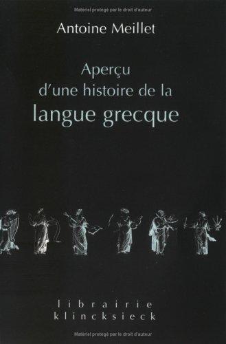 Aperu d'une histoire de la langue grecque