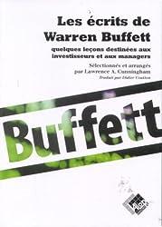 Les Ecrits de Warren Buffett : Quelques leçons destinées aux investisseurs et aux managers