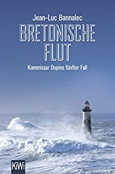 Bretonische Flut: Kommissar Dupins fünfter Fall (Kommissar Dupin ermittelt)