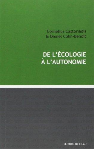 De l'écologie à l'autonomie par Cornelius Castoriadis