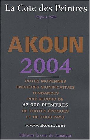 La Cote des peintres 2004 par Jacky Akoun