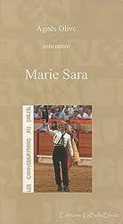 Les conversations au soleil : Marie Sara