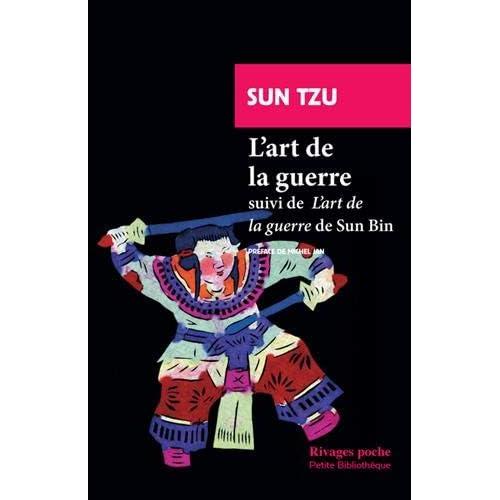 L'art de la guerre : Suivi de 'L'art de la guerre' de Sun Bin