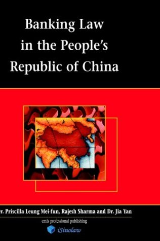 Banking Law in the People's Republic of China