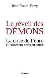Le réveil des démons : La crise de l'euro et comment nous en sortir (Documents)