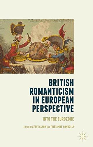 British Romanticism in European Perspective: Into the Eurozone