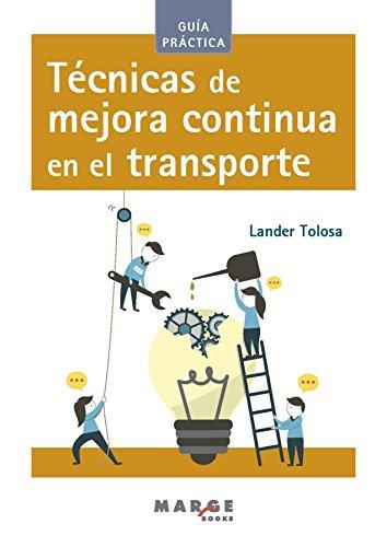 Técnicas de mejora continua en el transporte por Lander Tolosa