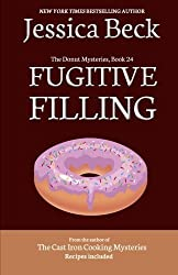 Fugitive Filling (The Donut Mysteries) (Volume 24) by Jessica Beck (2016-02-25)