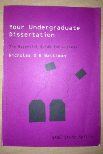 Your Undergraduate Dissertation The Essential Guide for Success by Walliman, Nicholas ( Author ) ON Jun-24-2004, Paperback