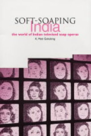 soft-soaping-india-the-world-of-indian-televised-soap-operas