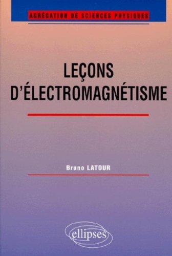 Leçons d'électromagnétisme : Agrégation de sciences physiques