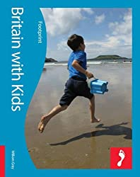 Britain with Kids Footprint Travel Guides