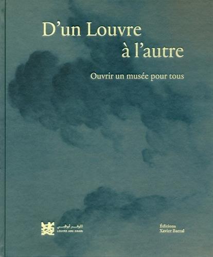 D'un Louvre à l'autre - Ouvrir un musée pour tous par Collectif