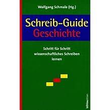 Schreib-Guide Geschichte