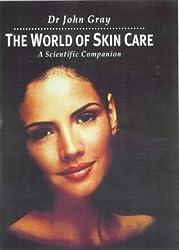 The World of Skin Care: A Scientific Companion