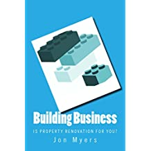 Building Business: Is property development for you? (English Edition)