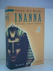 Inanna. Odyssee einer Göttin