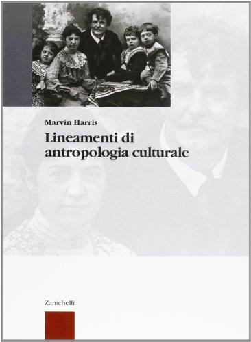 Lineamenti di antropologia culturale. Per i Licei e gli Ist. Magistrali