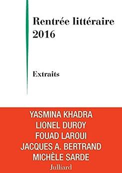 Extraits Rentrée littéraire Julliard 2016